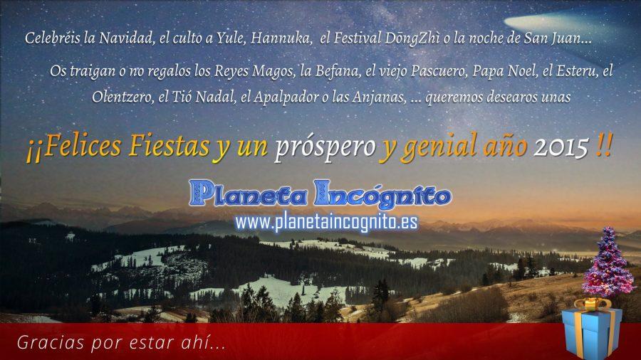 Felicefiestas2014 900x506, Planeta Incógnito