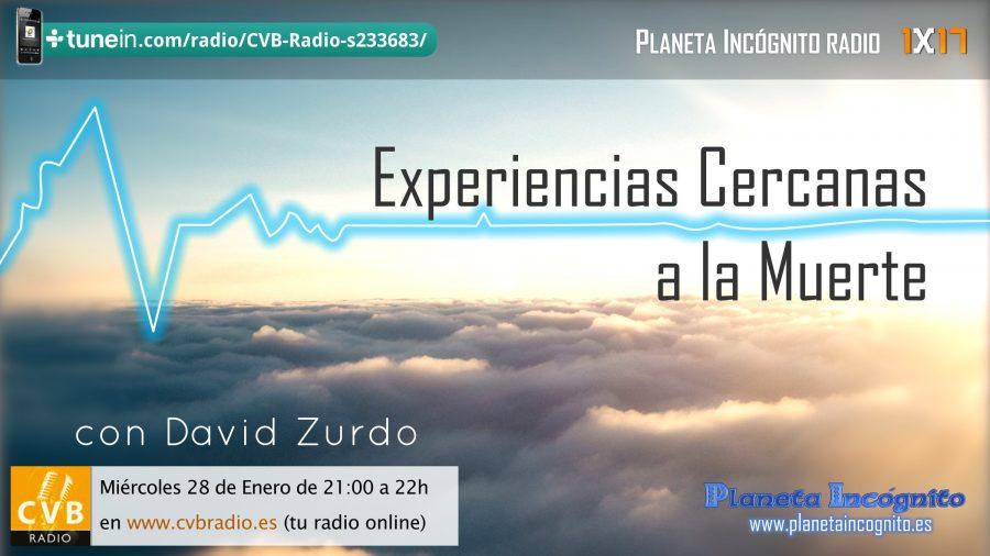 Programa 1×17  Experiencias Cercanas a la Muerte – Planeta Incógnito radio