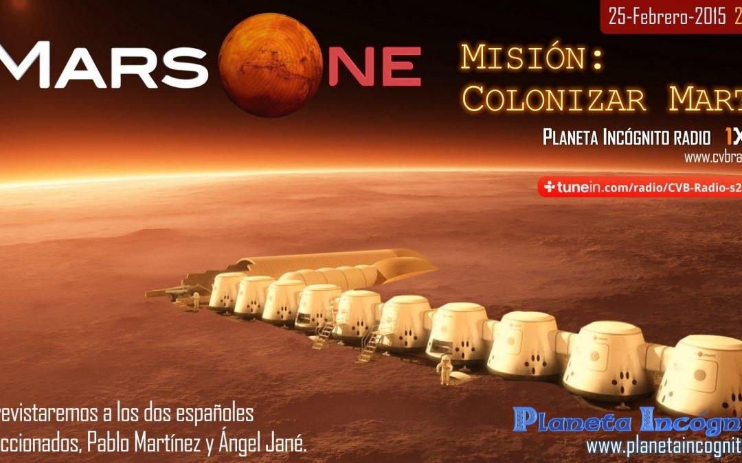 Esta semana en Planeta Incógnito radio Mars one : Misión Colonizar Marte