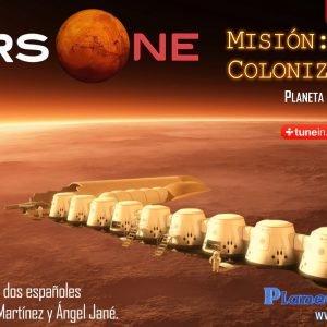Programa 1×21 : MARS ONE >> MISIÓN COLONIZAR MARTE