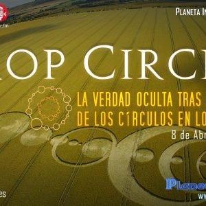 Programa 1×26 CROP CIRCLES : La Verdad Oculta sobre el Misterio de los Círculos en los Cultivos