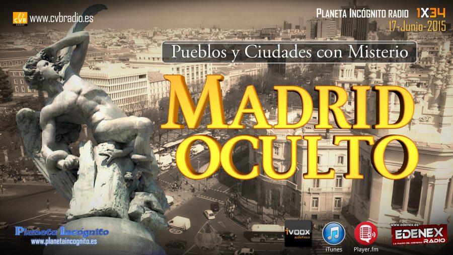 Programa 1×34 Pueblos y Ciudades con Misterio >> Madrid  Oculto