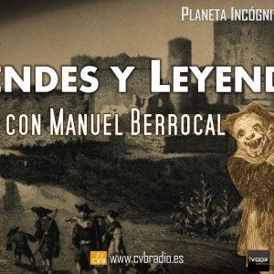 Programa 2×05 DUENDES Y LEYENDAS con MANUEL BERROCAL