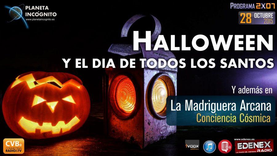 Programa 2×07. Halloween, el día de todos los Santos y Consciencia Cósmica