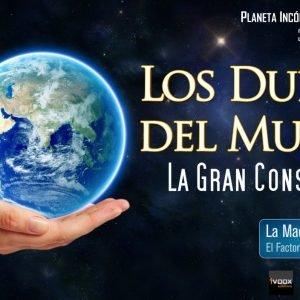 Programa 2×04 Los Dueños del Mundo: La Gran Conspiración, y en la Madriguera Arcana, el Factor Tercer Hombre