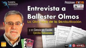 Entrevista a Ballester Olmos: La otra Cara de la Desclasificación