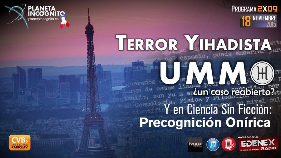 Programa 2×09 Terror Yihadista, UMMO y Precognición Onírica.