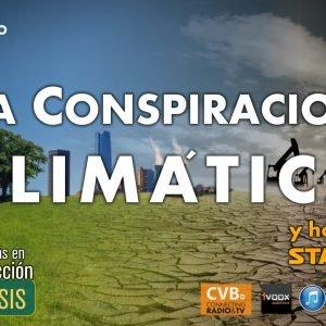 Programa – 2×12 LA CONSPIRACIÓN CLIMÁTICA, Telekinesia y homenaje a Star Wars