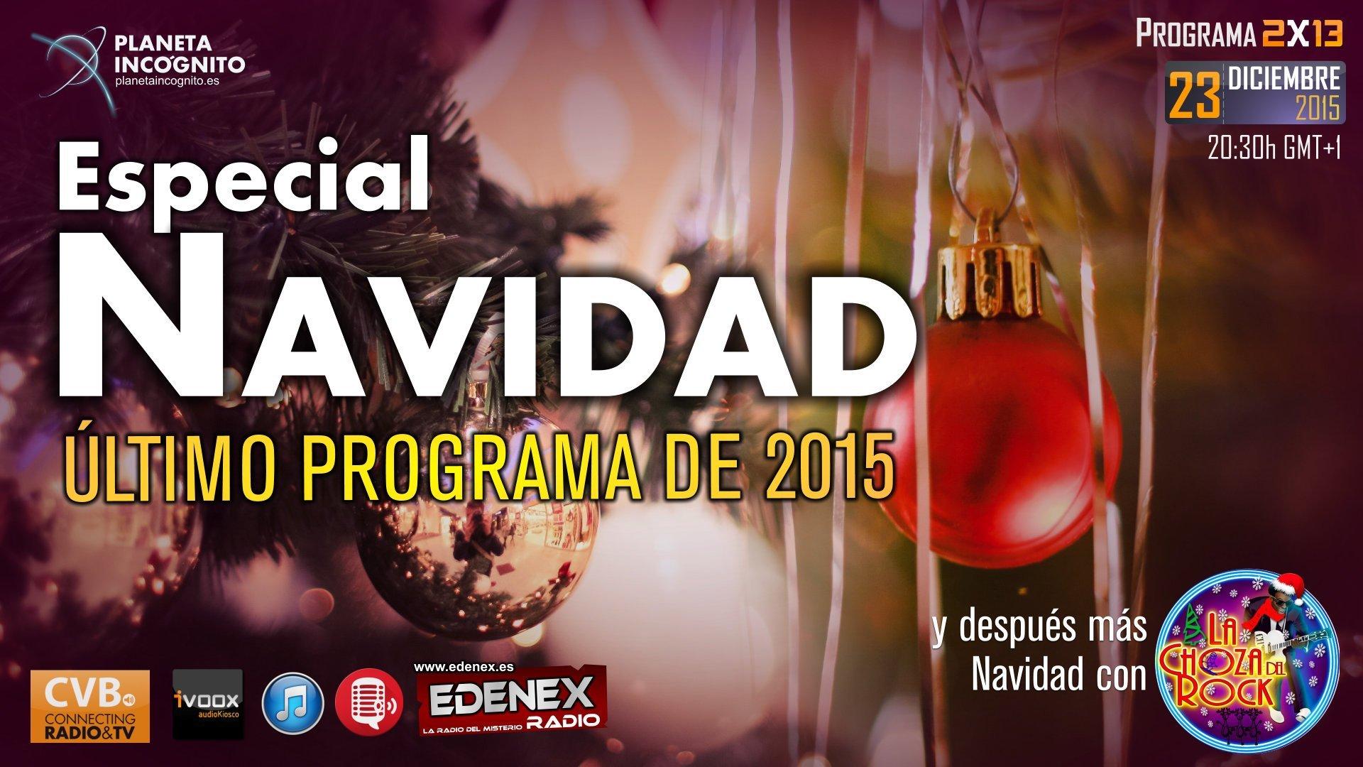 Programa 2x13 ESPECIAL NAVIDAD, curiosidades y tradiciones 3