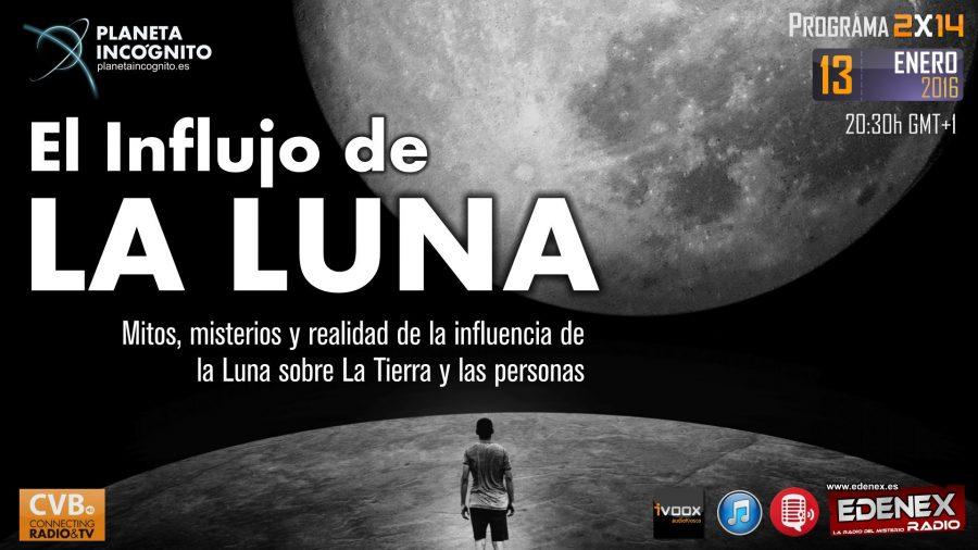 Programa 2×14 El Influjo de la Luna: Mitos, misterios y realidad de la influencia de la Luna