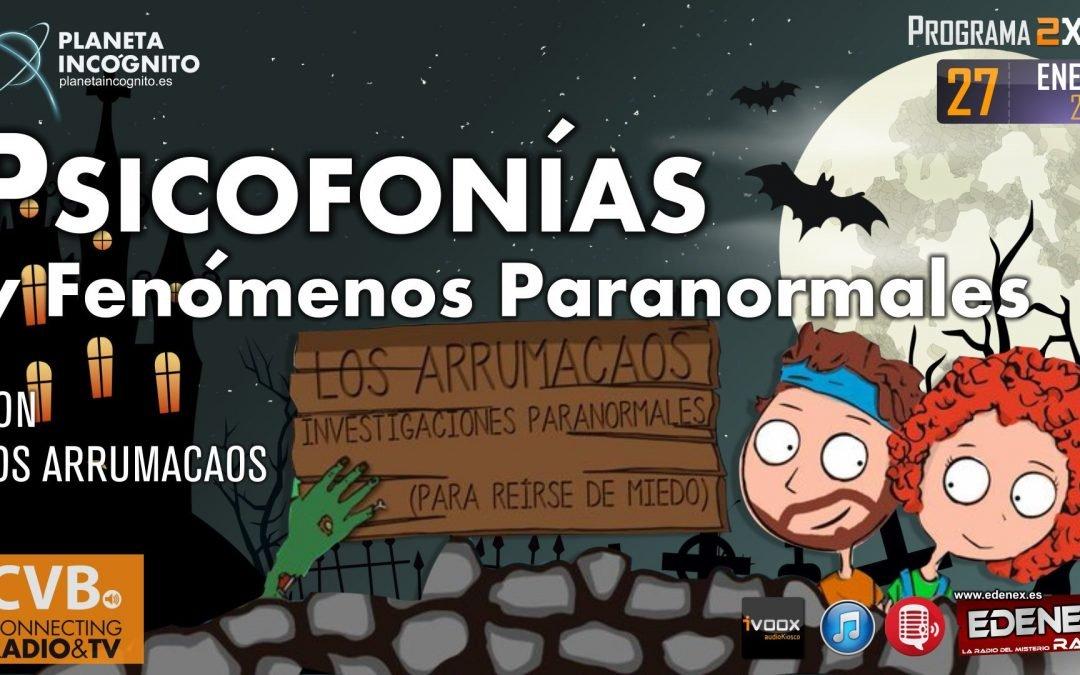Programa 2×16. PSICOFONÍAS Y FENÓMENOS PARANORMALES con Los Arrumacaos