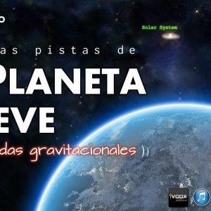 Programa 2×18. Tras El Planeta Nueve y las Ondas Gravitacionales