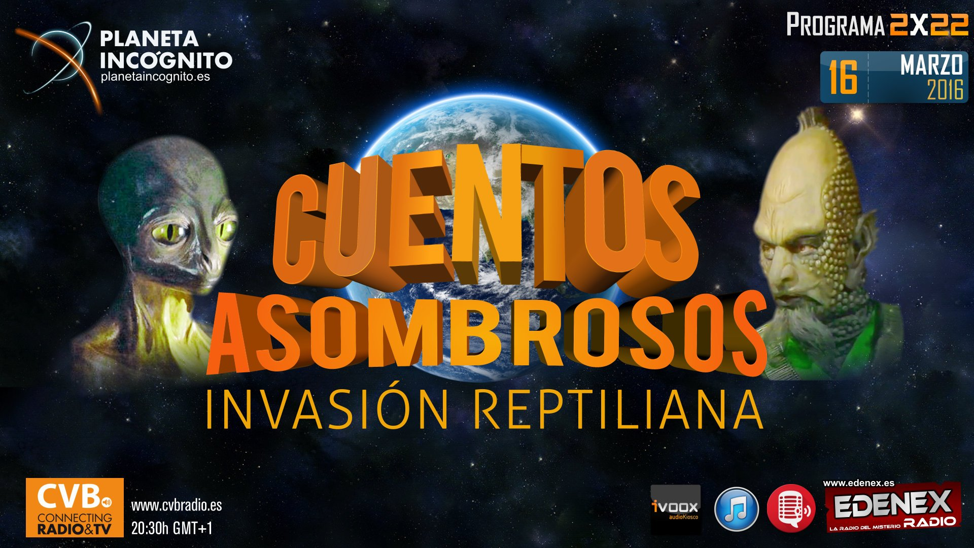Programa 2x22 Cuentos Asombrosos: La INVASIÓN REPTILIANA y VIAJES ASTRALES 1