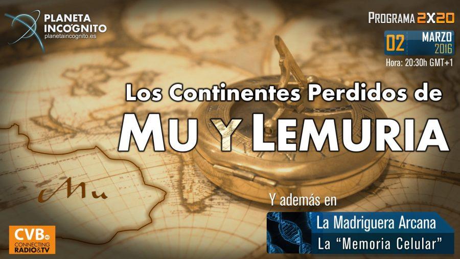 Programa 2×20 Los Continentes Perdidos de Mu y Lemuria. La Memoria Celular
