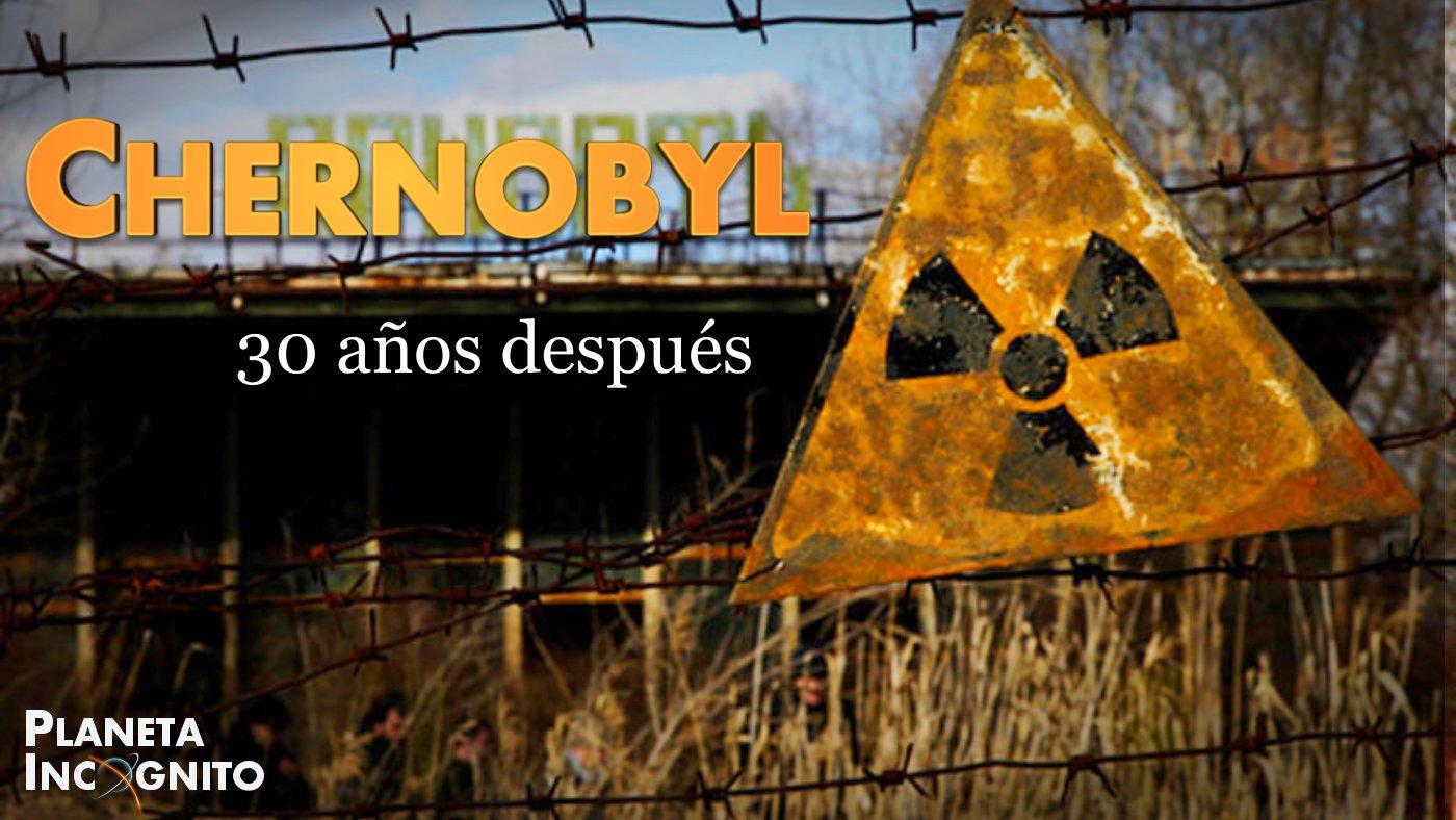 30 Años del Accidente de Chernobyl