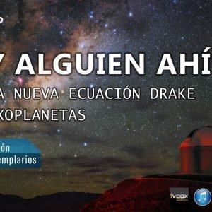 ¿HAY ALGUIEN AHÍ? SETI, la nueva Ecuación Drake y Exoplanetas. El Mito de los Templarios. Programa 2×26