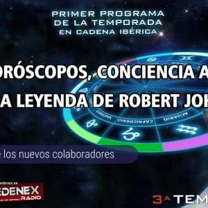 Programa 3×01 HORÓSCOPOS, CONCIENCIA ANIMAL Y LA LEYENDA DE ROBERT JOHNSON