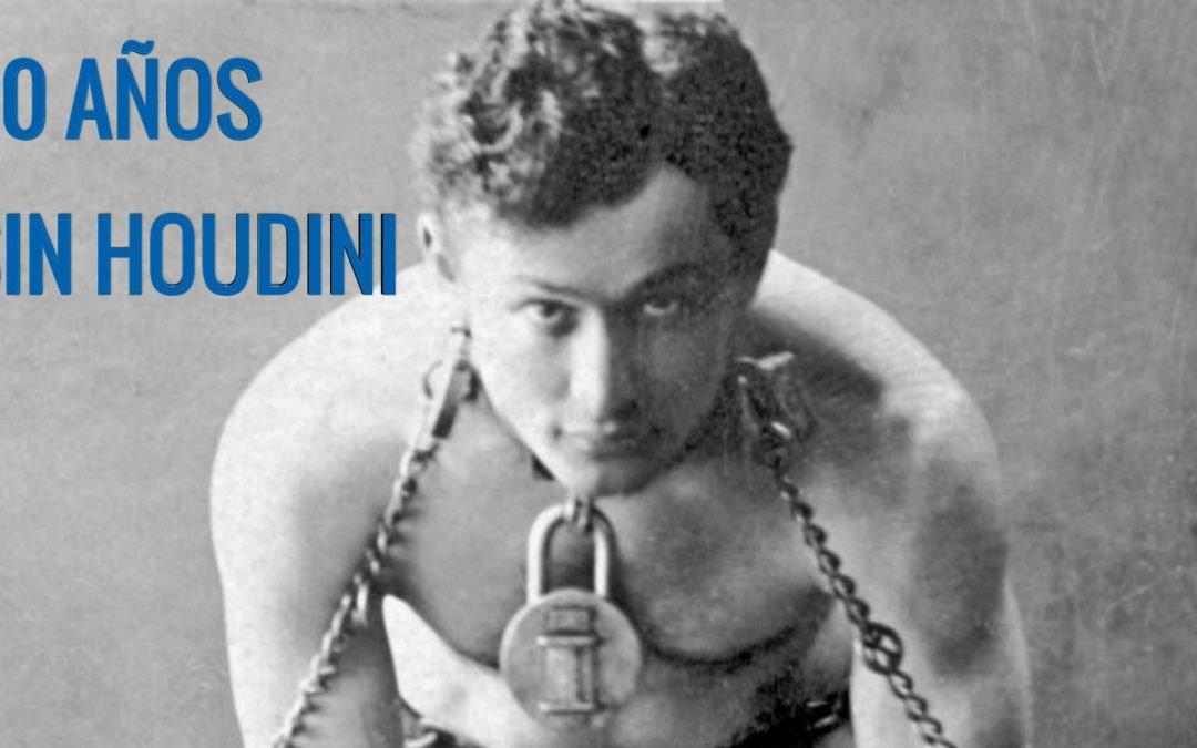 Se cumplen 90 años de la Muerte del gran Harry Houdini este Halloween