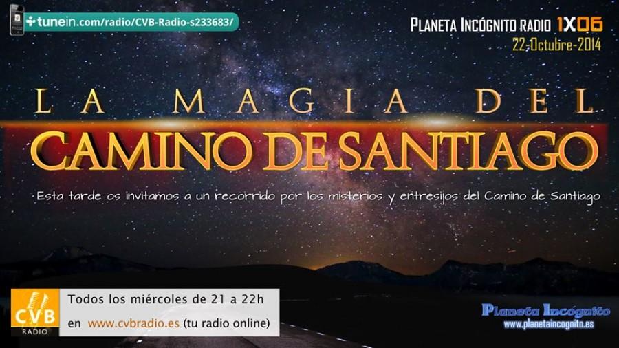 01×06 – La magia del camino de Santiago