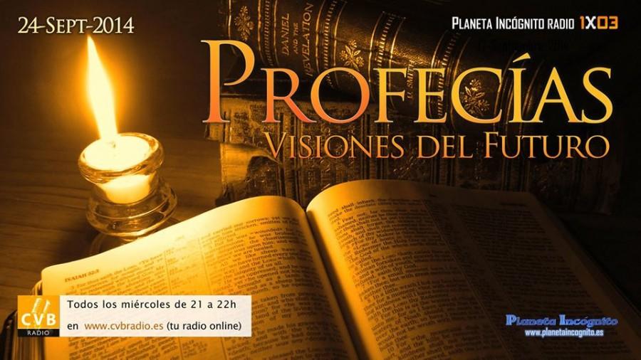 01×03 – Profecias: Visiones del futuro