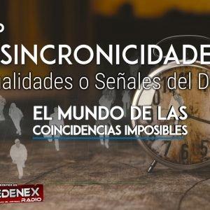 3×07 SINCRONICIDADES. El mundo de las Coincidencias Imposibles (radio)