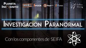 Investigación paranormal y parapsicológica: Entrevista a miembros de SEIFA (radio) 1