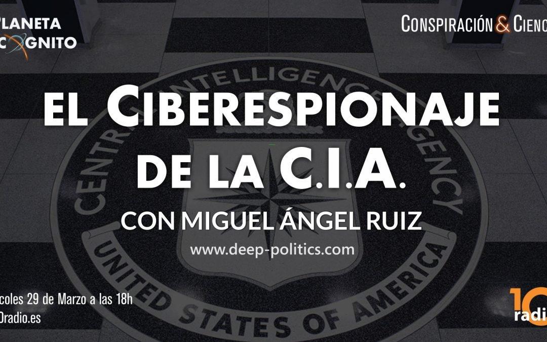 1×03 Monográfico:  Wikileaks & CIA, Conspiración y Ciberespionaje con Miguel Ángel Ruiz (10 radio)