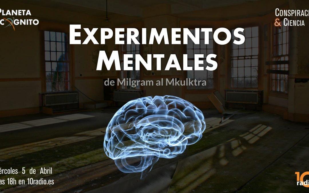 1×04 Experimentos Mentales : De Milgram a Mkultra (10radio)