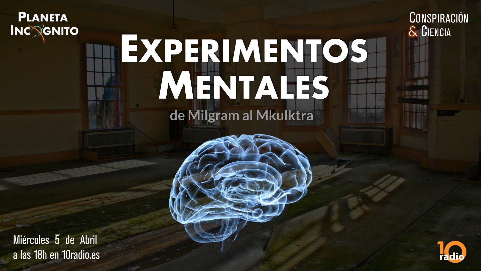 1x04 Experimentos Mentales : De Milgram a Mkultra (10radio) 2