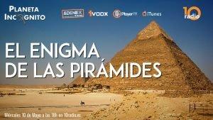 1x08 El Enigma de las Pirámides de Egipto : Cap 1. Un misterio por resolver 1