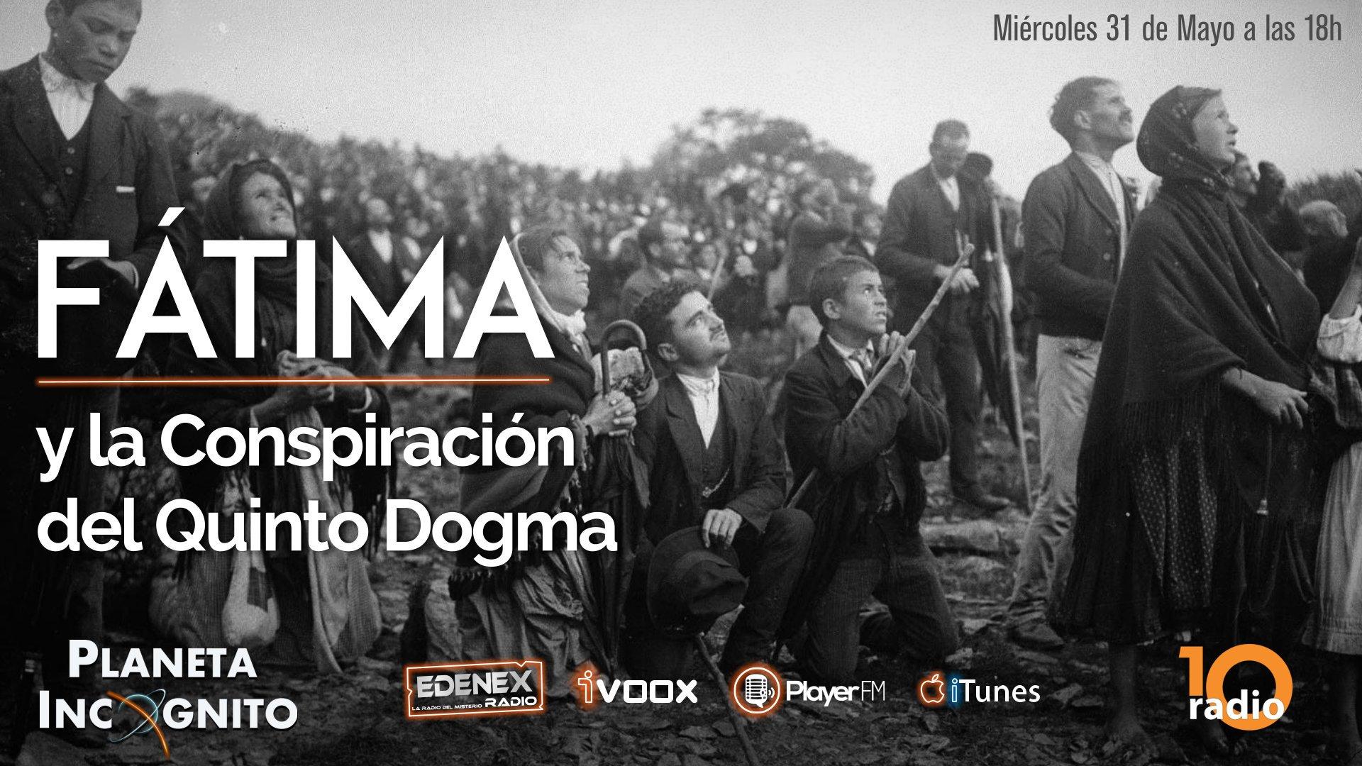 Fátima. La Conspiración del Quinto Dogma - Programa 1x10 6