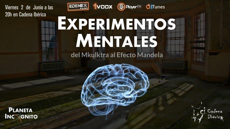 3x15 Experimentos Mentales : Del Mkultra al Efecto Mandela y Noticias 1