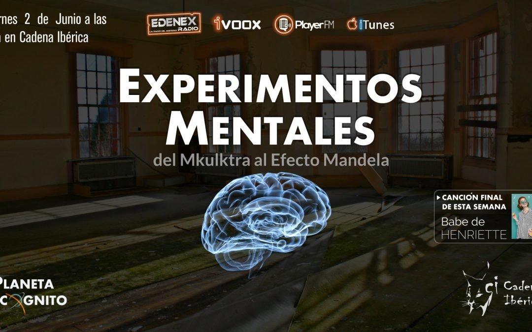 3×15 Experimentos Mentales : Del Mkultra al Efecto Mandela y Noticias