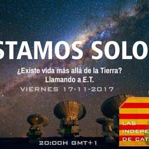4×06 ¿ ESTAMOS SOLOS? ¿Existe vida más allá de la Tierra? – Las Independencias de Cataluña 2