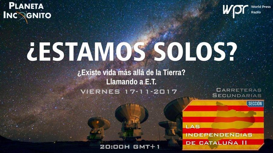 4x06 ¿ ESTAMOS SOLOS? ¿Existe vida más allá de la Tierra? – Las Independencias de Cataluña 2 1
