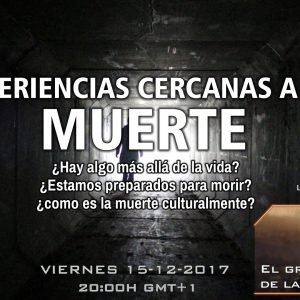 Programa 4×09 Experiencias Cercanas a la Muerte y el Gran Enigma de la Conciencia