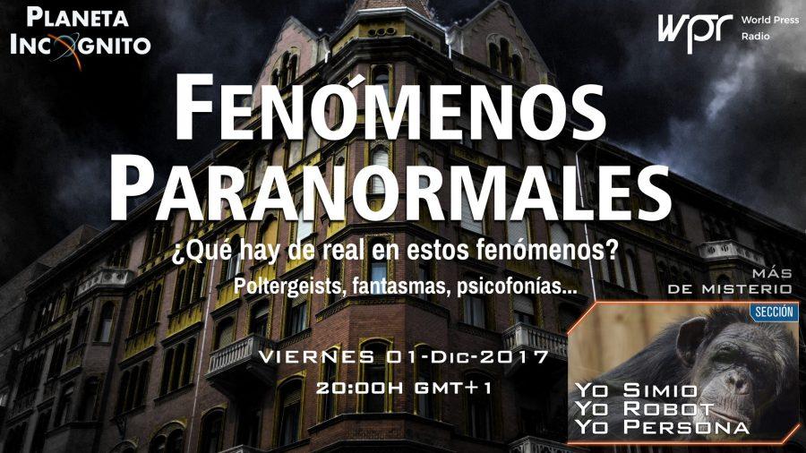 4×08 Charla informal sobre FENÓMENOS PARANORMALES, Fantasmas y psicofonías. … Robótica y proyecto Gran Simio