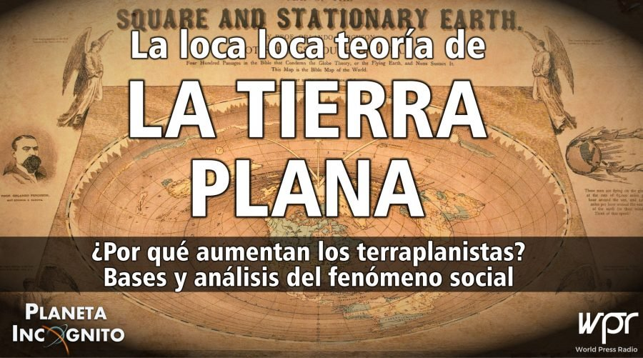 4X12 LA LOCA LOCA TEORÍA DE LA TIERRA PLANA ¿Por qué van en aumento los terraplanistas? 1