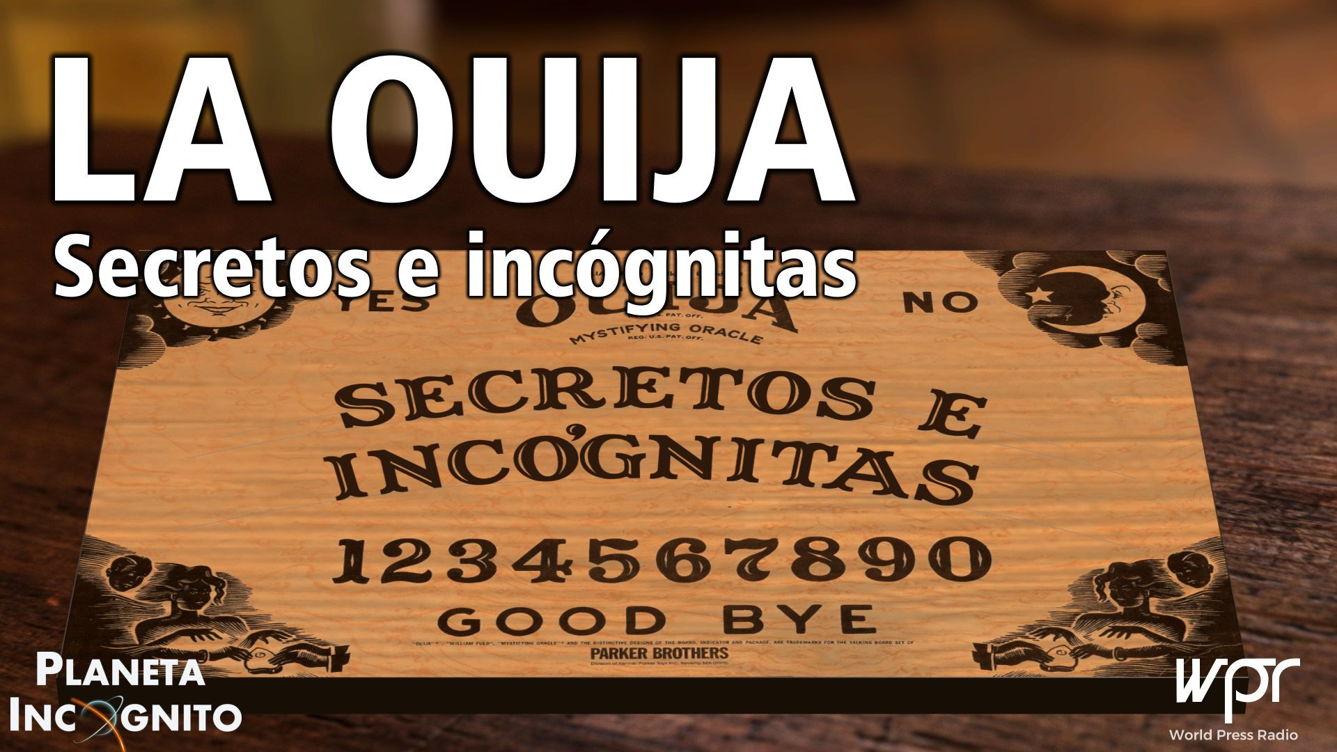 Ouija169, Planeta Incógnito