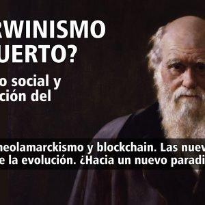 4X15 EL DARWINISMO ¿HA MUERTO?. Darwinismo social y La conspiración del Blockchain
