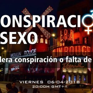 4×20 LA CONSPIRACIÓN DEL SEXO: ¿Una verdadera conspiración o falta de control?