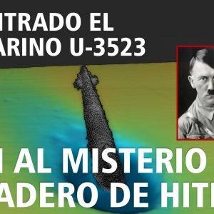 Encontrado el Submarino U-3523 ¿Fin al misterio del paradero de Hitler?