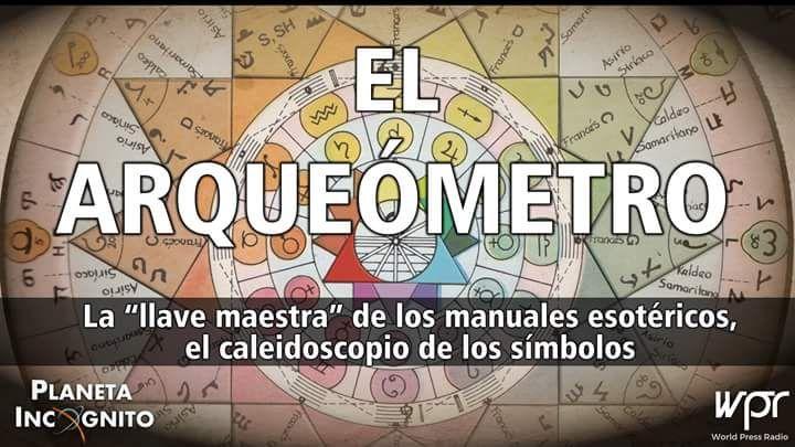 4x23 EL ARQUEÓMETRO: La esotérica llave maestra de los símbolos 1