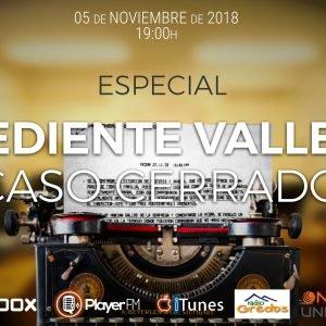 5×01 EXPEDIENTE VALLECAS ¿Caso Cerrado? – Extracto entrevista a David Cuevas- Hablamos con Maximiliano. Final Especial