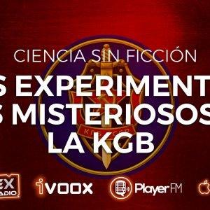 5×04 EXPERIMIENTOS DE LA KGB – Ciencia Sin Ficción