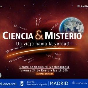 Conferencia Ciencia & Misterio este Viernes 24 de Enero en Montecarmelo