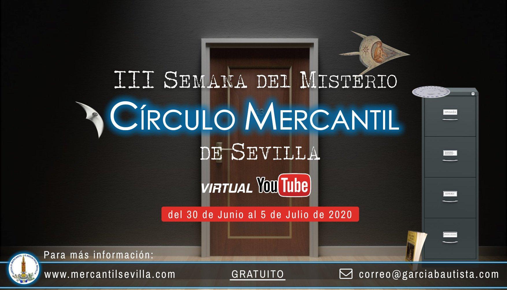 Este Martes comienzan las conferencias de la 3ª Semana del Misterio Círculo Mercantil de Sevilla 1