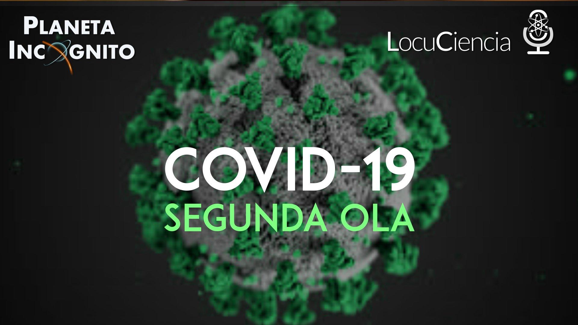 Covid19, Planeta Incógnito
