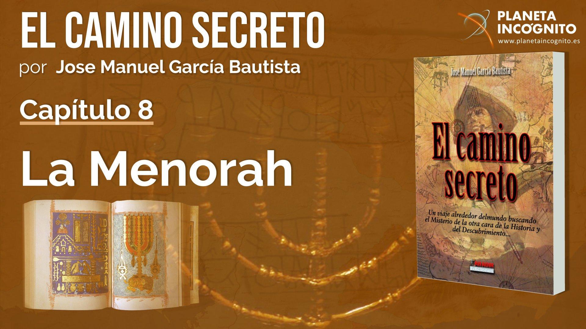 El Camino Secreto – Jose Manuel García Bautista – 9º fascículo – Capítulo 8 – Italia Final : La Menorah